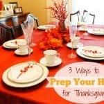3 Tips for Prepping Your Home for the Holidays