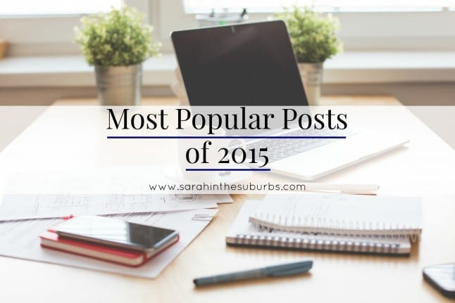 Sarah in the Suburbs Most Popular Posts of 2015