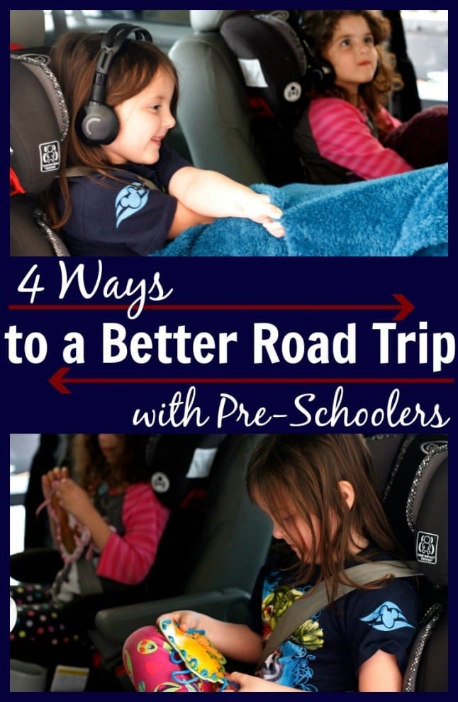 4 Ways to a Better Road Trip with Pre-Schoolers