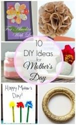 10 DIY Gift Ideas for Mother's Day