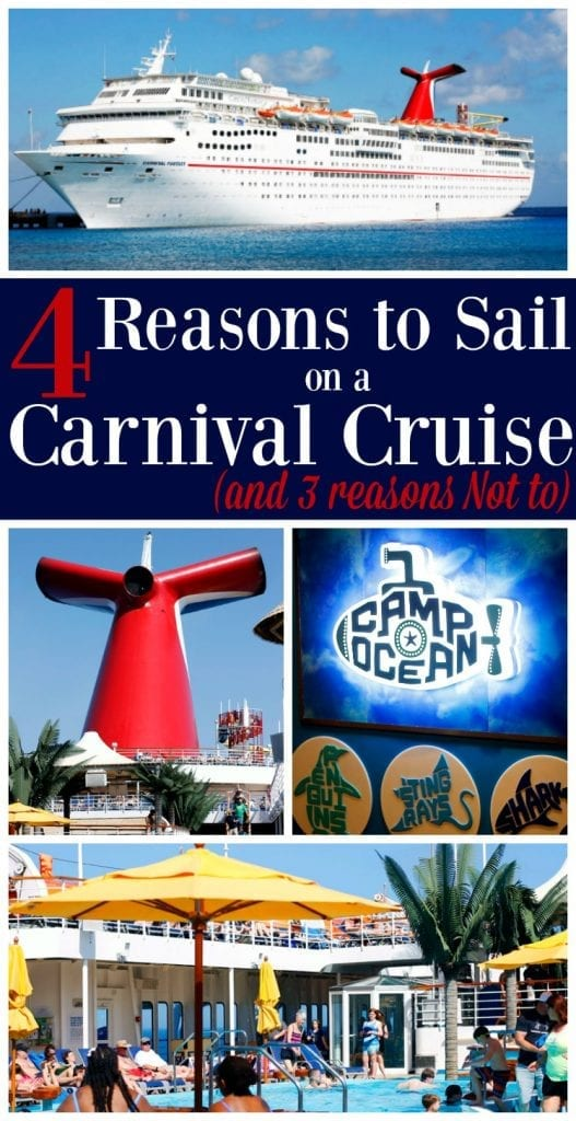 Considering a Carnival Cruise? Check out these four reasons why you and your family should take one (and three reasons why you shouldn't)!