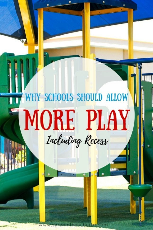 Do your kids get enough play at school? I wish mine had more. I believe schools should allow more play, including recess, as play in a vital part of childhood development. Support your school and encourage them to incorporate more play into their schedules.