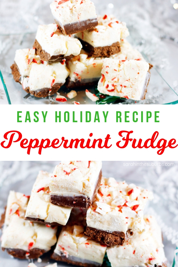 Peppermint is the flavor of the season, and fudge is a delicious treat almost everyone loves. The two come together in my quick and easy peppermint fudge recipe. Just the right amount of chocolate and peppermint combine to make this an irresistible treat! AD #holidayrecipe #christmas #christmasfudge #chocolate #peppermint #fudge #recipe #peppermintfudge