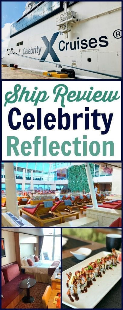 If you are considering a Celebrity Cruise vacation, you need to read this! Find out what to expect on the newest ship in my Celebrity Reflection Ship Review. I'll tell you why you need a veranda room, where the best specialty restaurants are, and what to do in your down time. #cruise #cruisetravel #celebritycruises