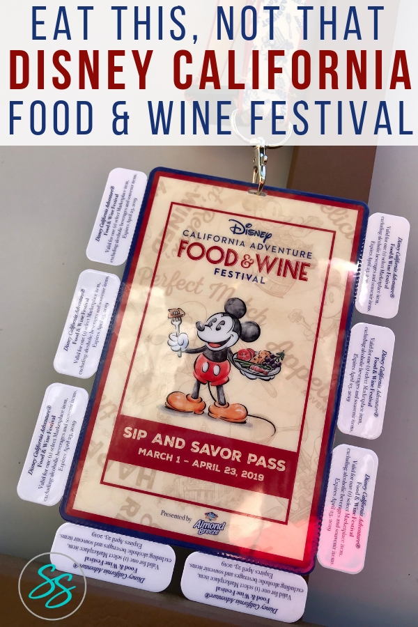Eat this, not that when you visit the 2019 Disney California Food and Wine Festival. #disneycaliforniafoodandwine #dca #disneyland #disneyfood #goodeats #disneytravel
