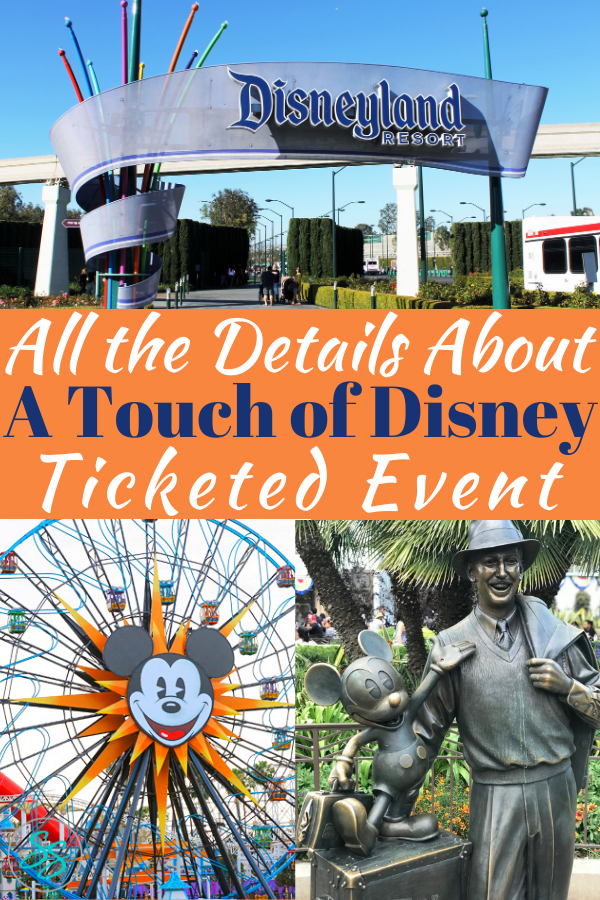 What is A Touch of Disney? Find out what you need to know about this ticketed event at California Adventure before you go! #disneycalifornia #disneyland #atouchofdisney