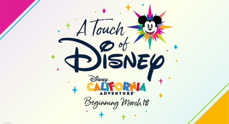 A Touch of Disney begins March 18 at California Adventure.
