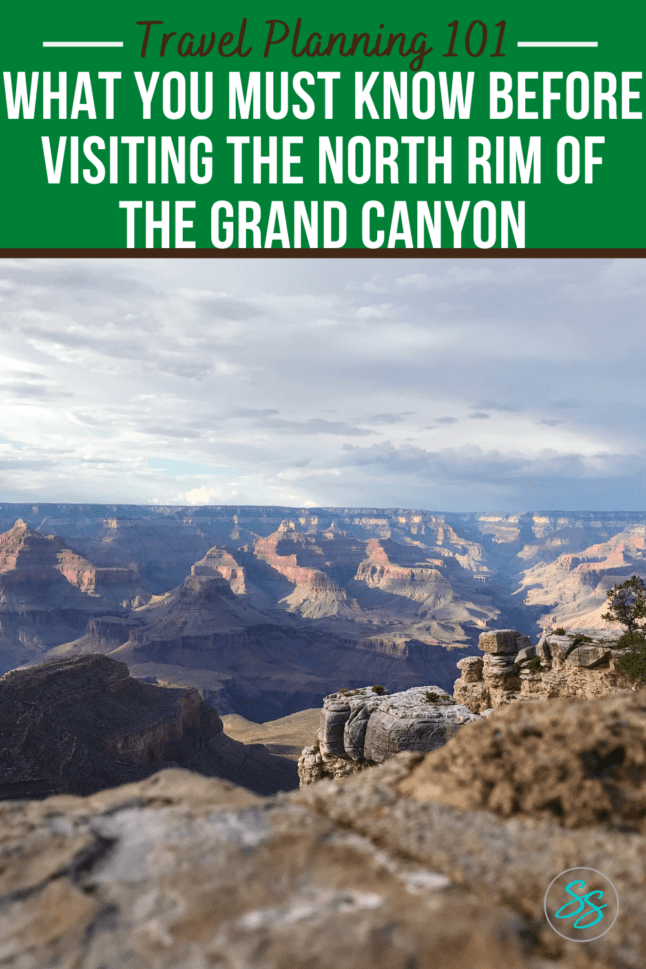 Travel planning tips for your visit to the Grand Canyon. What to know before you visit the North Rim of the Grand Canyon. #grandcanyon #traveltips #arizonatravel